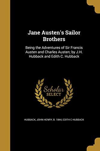 9781374094581: Jane Austen's Sailor Brothers