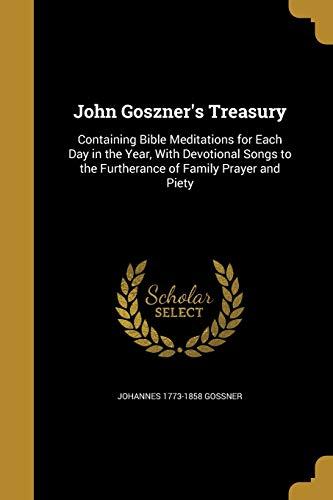 John Goszner s Treasury (Paperback): Johannes 1773-1858 Gossner