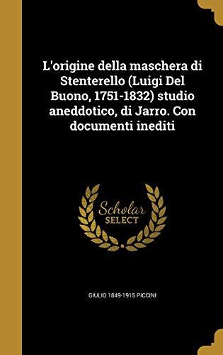 L Origine Della Maschera Di Stenterello (Luigi: Giulio 1849-1915 Piccini