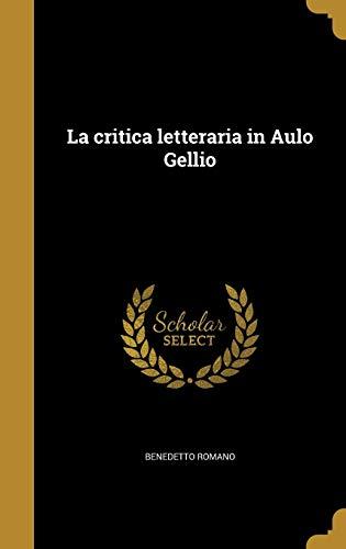 La Critica Letteraria in Aulo Gellio (Italian
