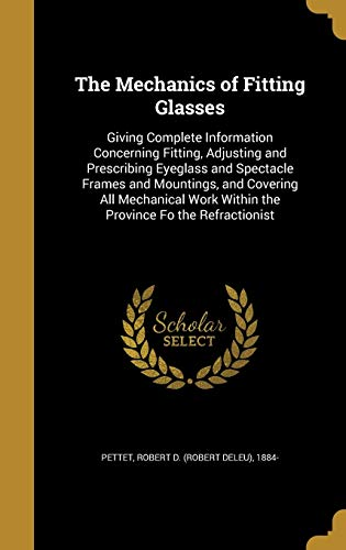 The Mechanics of Fitting Glasses: Giving Complete