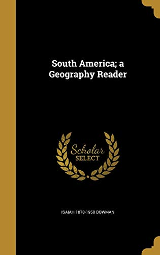 9781374535626: South America; a Geography Reader