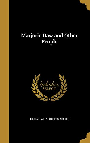 9781374590694: Marjorie Daw and Other People