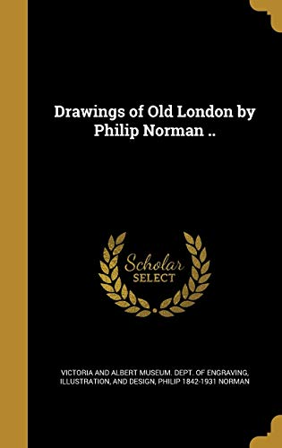 9781374612464: Drawings of Old London by Philip Norman ..