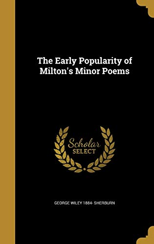 9781374655560: The Early Popularity of Milton's Minor Poems