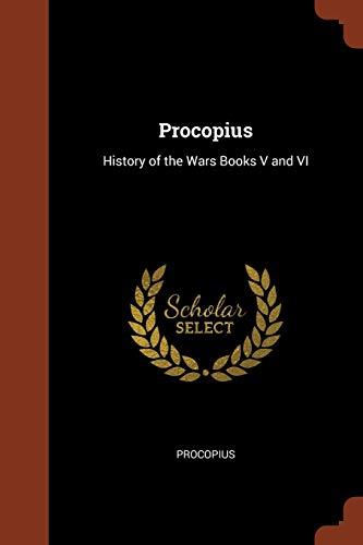 9781374814851: Procopius: History of the Wars Books V and VI