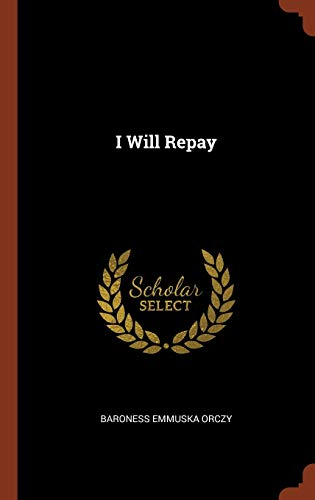 9781374817104: I Will Repay