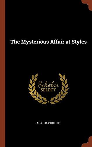 The Mysterious Affair at Styles: Agatha Christie