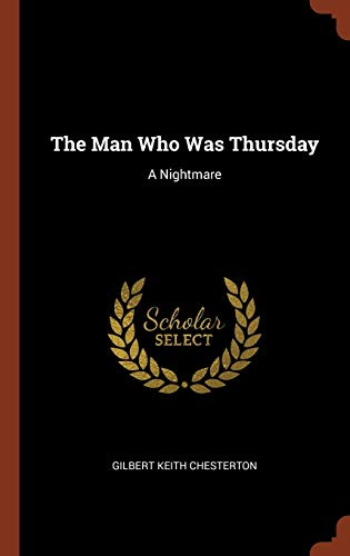 9781374829183: The Man Who Was Thursday: A Nightmare