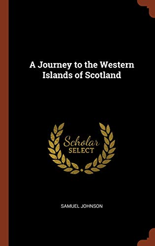 9781374831124: A Journey to the Western Islands of Scotland