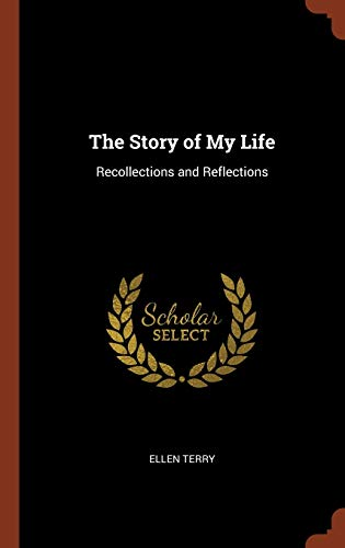 9781374836488: The Story of My Life: Recollections and Reflections
