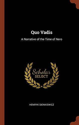 9781374839540: Quo Vadis: A Narrative of the Time of Nero