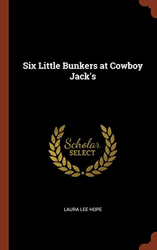 9781374845329: Six Little Bunkers at Cowboy Jack's
