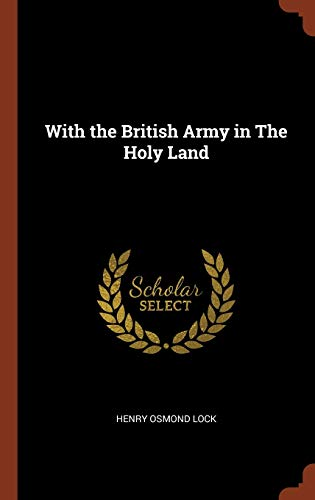 9781374845343: With the British Army in The Holy Land