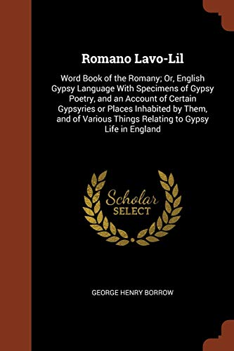 Romano LaVO-Lil: Word Book of the Romany;: George Henry Borrow