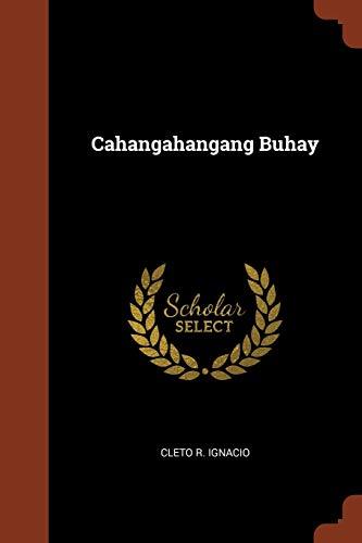 9781374877818: Cahangahangang Buhay (Tagalog Edition)