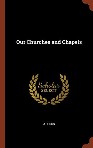 9781374892408: Our Churches and Chapels
