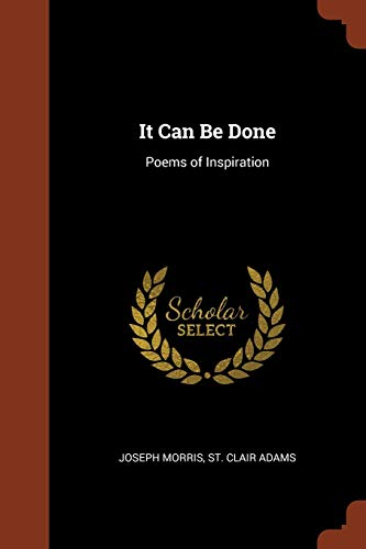 It Can Be Done: Poems of Inspiration: Joseph Morris