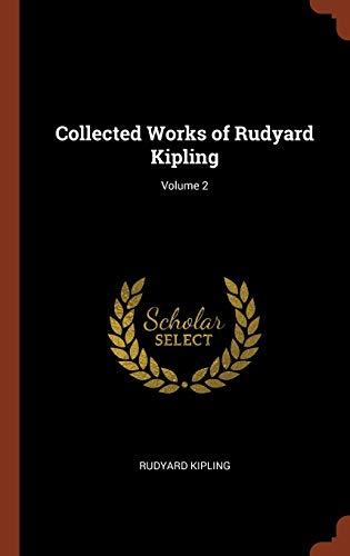 9781374913387: Collected Works of Rudyard Kipling; Volume 2