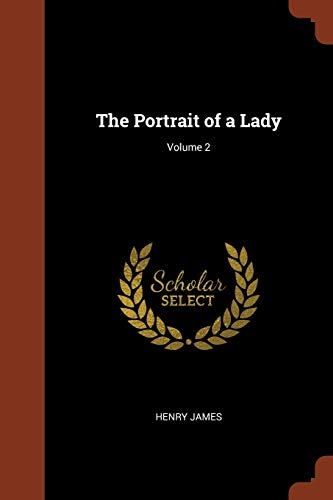 9781374914278: The Portrait of a Lady; Volume 2