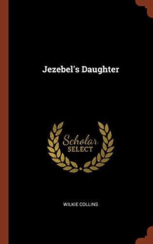 9781374916128: Jezebel's Daughter