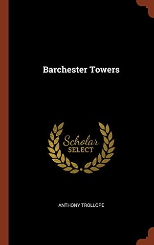 9781374924765: Barchester Towers