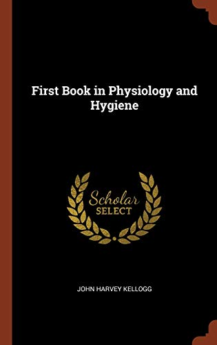 9781374925304: First Book in Physiology and Hygiene