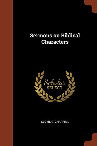 9781374927933: Sermons on Biblical Characters