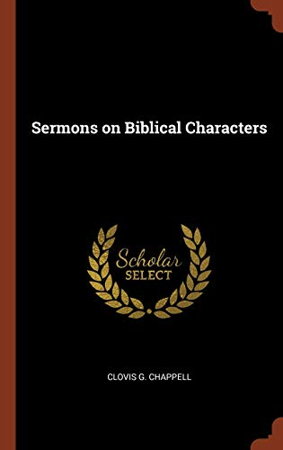 9781374927940: Sermons on Biblical Characters