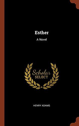 9781374934344: Esther: A Novel