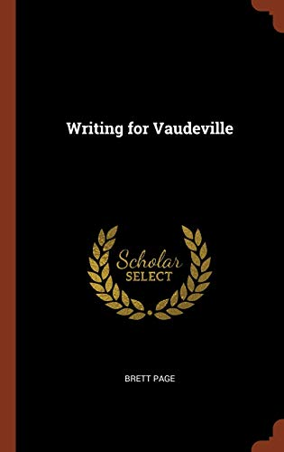9781374934764: Writing for Vaudeville