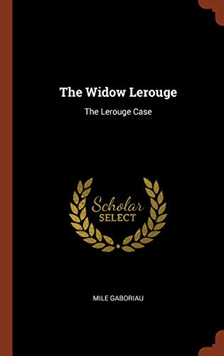 9781374937208: The Widow Lerouge: The Lerouge Case