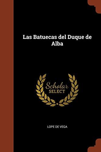 9781374937611: Las Batuecas del Duque de Alba