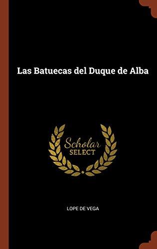 9781374937628: Las Batuecas del Duque de Alba