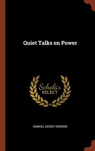 9781374938267: Quiet Talks on Power