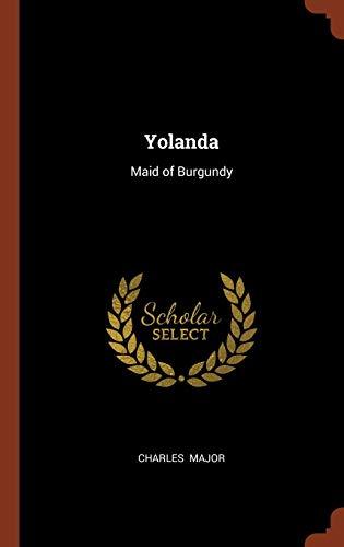9781374939912: Yolanda: Maid of Burgundy