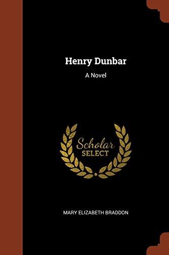 9781374942660: Henry Dunbar: A Novel