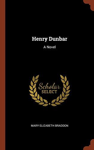 9781374942677: Henry Dunbar: A Novel