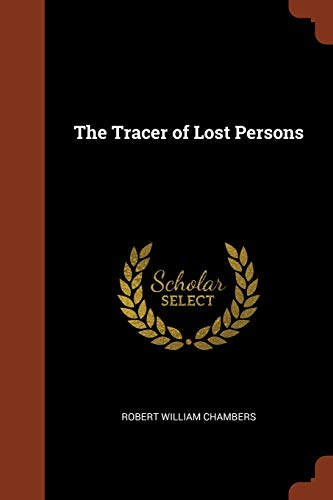 9781374948266: The Tracer of Lost Persons