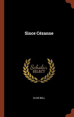 9781374950115: Since Cézanne