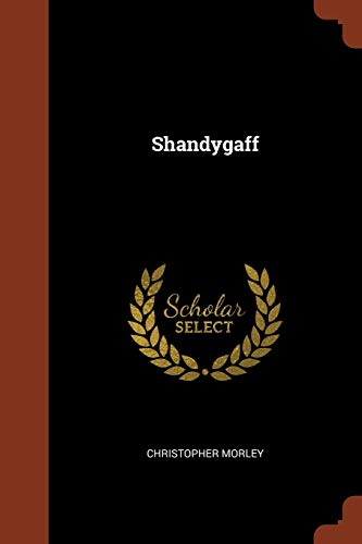 9781374952560: Shandygaff
