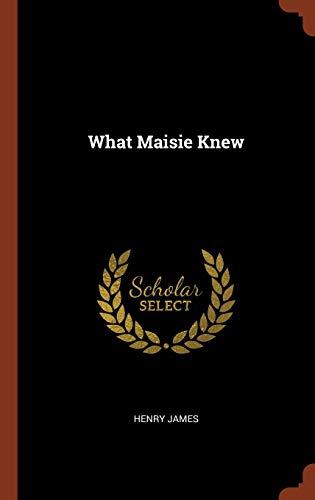 9781374957237: What Maisie Knew