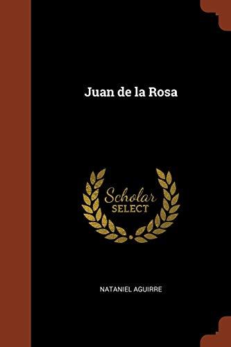 9781374960589: Juan de la Rosa (Spanish Edition)