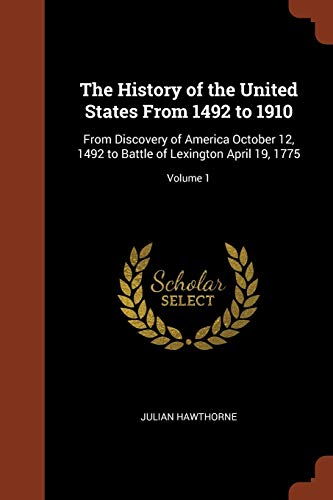 The History of the United States from: Hawthorne, Julian