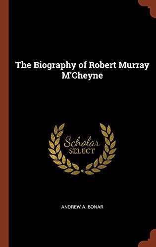 9781374962170: The Biography of Robert Murray M'Cheyne