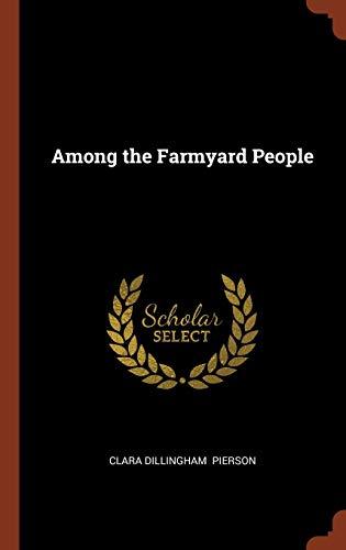 9781374984691: Among the Farmyard People