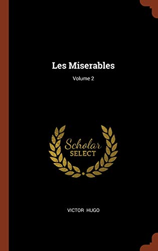 9781374993051: Les Miserables; Volume 2