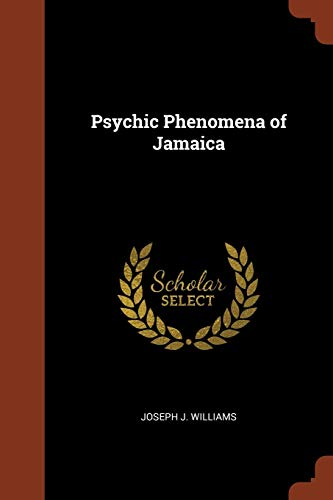 9781374994249: Psychic Phenomena of Jamaica