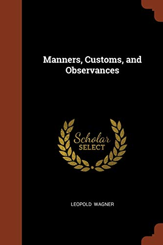9781374994522: Manners, Customs, and Observances