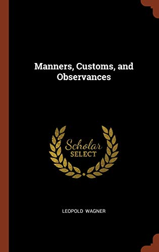 9781374994539: Manners, Customs, and Observances